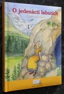 náhled knihy - O jedenácti labutích : příběh o vytrvalosti