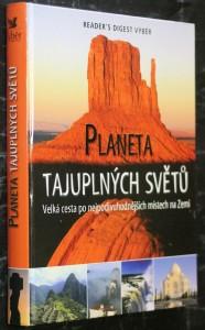 náhled knihy - Planeta tajuplných světů : velká cesta po nejpodivuhodnějších místech na Zemi