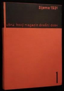 náhled knihy - žijeme 1931 obrázkový magazin dnešní doby orgán Svazu československého díla