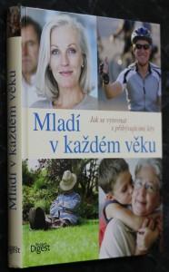 náhled knihy - Mladí v každém věku : jak se vyrovnat s přibývajícími léty
