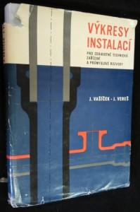 náhled knihy - Výkresy instalací pro zdravotně technická zařízení a průmyslové rozvody : Určeno [též] posl. odb. a vys. škol