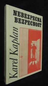 náhled knihy - Nebezpečná bezpečnost : Státní bezpečnost 1948-1956