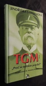 náhled knihy - TGM: proč se neřekne pravda? : ze vzpomínek dr. Antonína Schenka