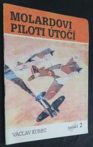 náhled knihy - Molardovi piloti útočí : příběh z bojů o Francii