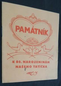 náhled knihy - Co dáme tatíčkovi Masarykovi k osmdesátým narozeninám? : památník k 80. narozeninám našeho tatíčka