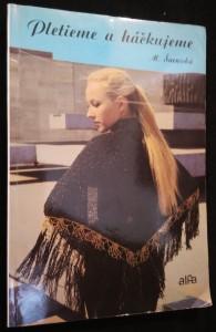 náhled knihy - Pletieme a háčkujeme : praktická príručka pletenia a háčkovania pre širokú čitatelskú verejnosť