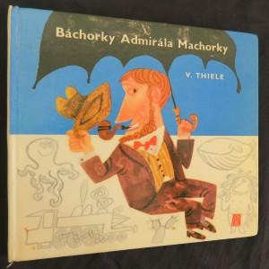 náhled knihy - Báchorky Admirála Machorky