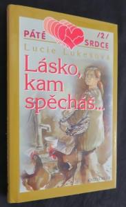 náhled knihy - Lásko, kam spěcháš...