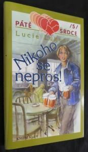 náhled knihy - Nikoho se nepros!