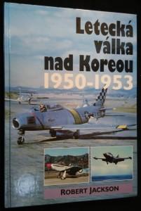 náhled knihy - Letecká válka nad Koreou 1950-1953