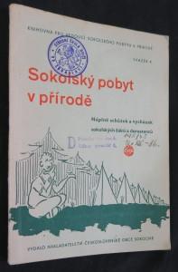 náhled knihy - Sokolský pobyt v přírodě : Náplně schůzek a vycházek sokolských žáků a dorostenců