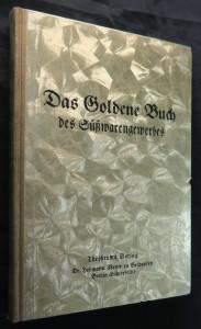 náhled knihy - Das Goldene Buch des des Süßwarengewerbes