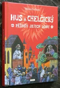 náhled knihy - Hus a Chelčický : příběh jejich doby