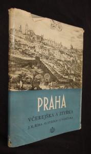 náhled knihy - Praha včerejška a zítřka : určeno architektům a urbanistům i milovníkům staré i nové Prahy
