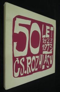 náhled knihy - Padesát let československého rozhlasu, dvacet pět let socialistického rozhlasu