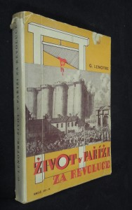náhled knihy - Život v Paříži za revoluce : [(1789-1793]