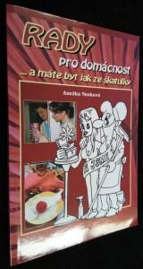 náhled knihy - Rady pro domácnost...a máte byt jak ze škatulky