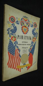 náhled knihy - Památník ústředny moravských spolků (Chigago III., 1947)
