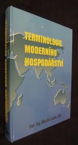 náhled knihy - Terminologie moderního hospodářství : výklad vybraných pojmů s anglickými a německými ekvivalenty