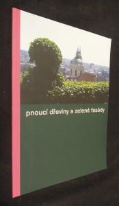 náhled knihy - Pnoucí dřeviny a zelené fasády