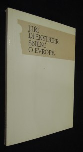 náhled knihy - Snění o Evropě : politický esej