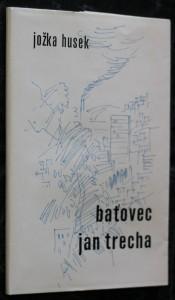 náhled knihy - Baťovec Jan Trecha