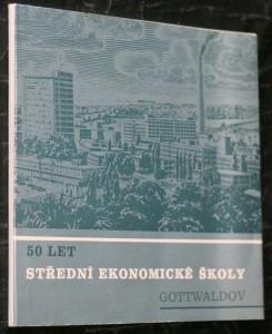 náhled knihy - 50 let střední ekonomické školy Gotwaldov
