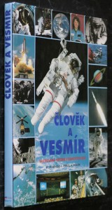 náhled knihy - Člověk a vesmír : ilustrovaná historie kosmických letů