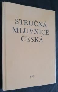 náhled knihy - Stručná mluvnice česká : pomocná kniha pro žáky 5.-8. roč. ZŠ a pro stud. při zaměstnání na školách 2. cyklu