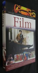 náhled knihy - Film : [historie, žánry, světový film, režiséři od A do Z, 100 nejlepších filmů]