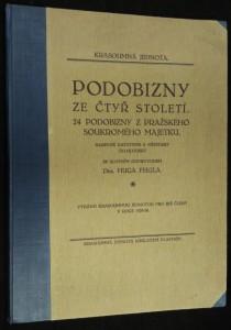náhled knihy - Podobizny ze čtyř století : 24 podobizny z pražského soukromého majetku : Barevné autotypie a měditisky do hloubky
