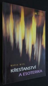 náhled knihy - Křesťanství a esoterika : nové duchovní proudy jako výzva církvím