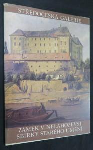 náhled knihy - Zámek v Nelahozevsi : sbírky starého umění : historie objektu