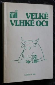 náhled knihy - Velké vlhké oči : Skot pro 3. tisíciletí : Sborník povídek