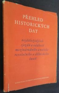 náhled knihy - Přehled historických dat nejdůležitějších sjezdů a událostí z mezinárodního a našeho revolučního dělnického hnutí