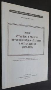 náhled knihy - Vytvoření a počátky revoluční dělnické strany v našich zemích : (1867-1889)