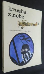 náhled knihy - Hrozba z nebe : Malé dějiny vzdušné války (včetně autogramu ilustrátora)