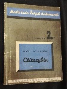 náhled knihy - Clitocybin : Přednáška ze dne 10. prosince 1945 ve Farmaceutické společnosti v Montpellier ... : fPůsobení clitocybinu na bacil tuberkulosy a ostatní mikroby]