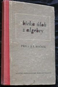 náhled knihy - Sbírka úloh z algebry pro 7. a 8. ročník všeobecně vzdělávacích škol