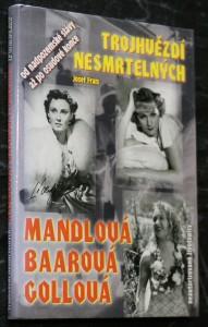 náhled knihy - Trojhvězdí nesmrtelných : tragické osudy největších filmových hvězd Adiny Mandlové, Nataši Gollové a Lídy Baarové