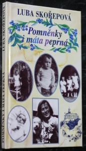 náhled knihy - Pomněnky i máta peprná, aneb, Kudy jsem si to vyšlapovala