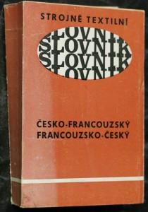náhled knihy - Strojně textilní slovník česko-francouzský a francouzsko-český