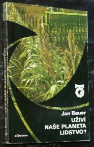 náhled knihy - Uživí naše planeta lidstvo? : O zemědělství v blízké budoucnosti