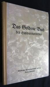 náhled knihy - Das Goldene Buch des des Süßwarengewerbes,  1937