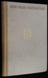 náhled knihy - Strašidelné koně : (Welserské tažení do Eldoráda)