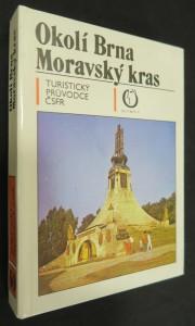náhled knihy - Okolí Brna - Moravský kras : turistický průvodce ČSFR, svazek 40