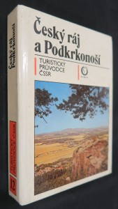 náhled knihy - Český ráj a Podkrkonoší : Turistický průvodce  ČSSR, svazek 12