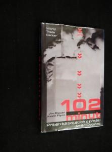 náhled knihy - 102 minut : příběh lidí bojujících o přežití uvnitř Dvojčat