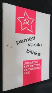 náhled knihy - Paměti Vasila Biľaka : [unikátní svědectví ze zákulisí KSČ]. díl I.
