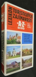 náhled knihy - Lexikon turistických zajímavostí : A-Z na cesty : Čechy - Morava - Slezko